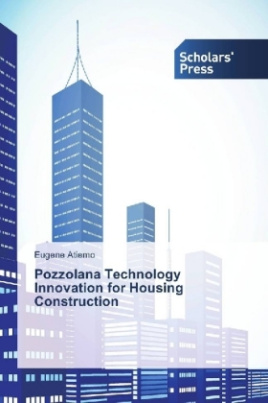 Pozzolana Technology Innovation for Housing Construction