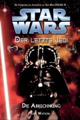 Star Wars, Der letzte Jedi - Die Abrechnung