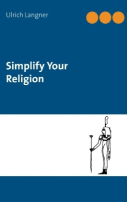 Simplify Your Religion