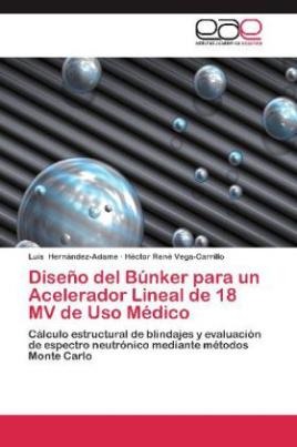 Diseño del Búnker para un Acelerador Lineal de 18 MV de Uso Médico