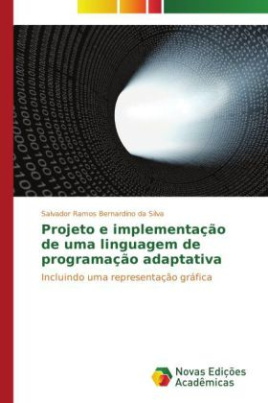 Projeto e implementação de uma linguagem de programação adaptativa