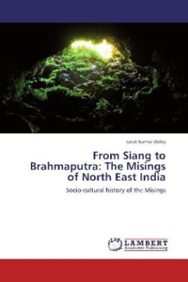 From Siang to Brahmaputra: The Misings of North East India