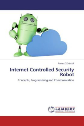 Internet Controlled Security Robot