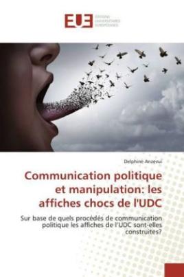 Communication politique et manipulation: les affiches chocs de l'UDC