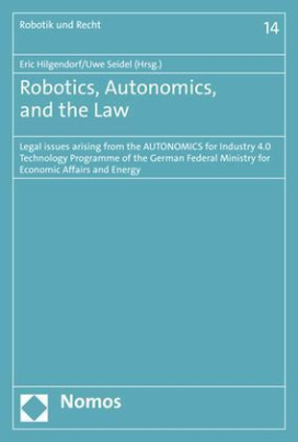 Robotics, Autonomics, and the Law