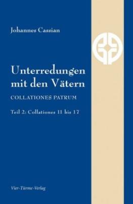Unterredungen mit den Vätern - Collationes patrum. Tl.3