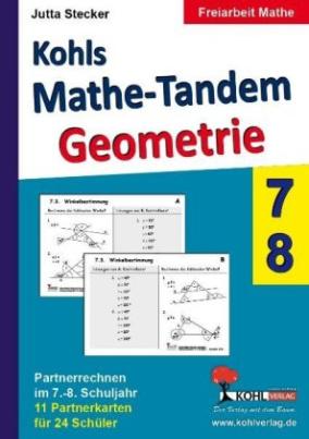 Kohls Mathe-Tandem - Geometrie, 7.-8. Schuljahr