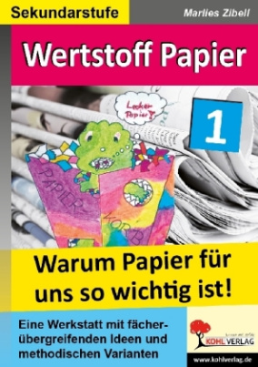 Wertstoff Papier, m. CD-ROM. Bd.1