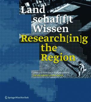 Land schaf[f]t Wissen / Researching the Region