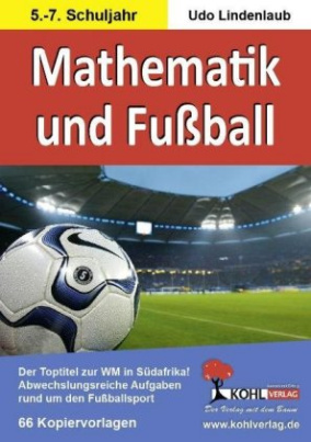 Mathematik und Fußball, 5.-7. Schuljahr