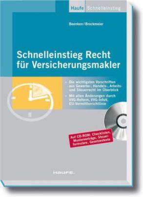 Schnelleinstieg Recht für Versicherungsmakler, m. CD-ROM