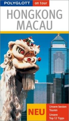Polyglott on tour Reiseführer Hongkong, Macau