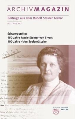 ARCHIVMAGAZIN. Beiträge aus dem Rudolf Steiner Archiv. Nr.7