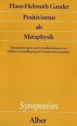 Positivismus als Metaphysik