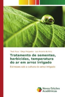 Tratamento de sementes, herbicidas, temperatura do ar em arroz irrigado