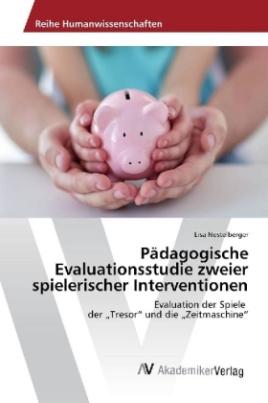 Pädagogische Evaluationsstudie zweier spielerischer Interventionen