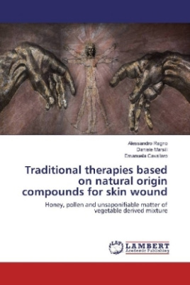 Traditional therapies based on natural origin compounds for skin wound