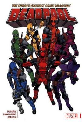Deadpool: World's Greatest. Vol.1