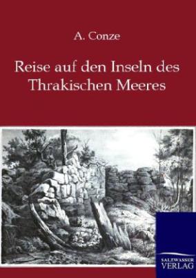 Reise auf den Inseln des Thrakischen Meeres
