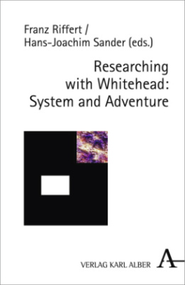 Researching with Whitehead: System and Adventure