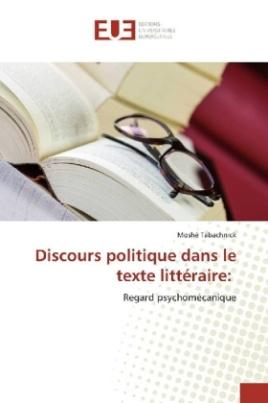 Discours politique dans le texte littéraire: