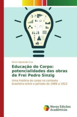 Educação do Corpo: potencialidades das obras de Frei Pedro Sinzig