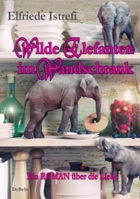 Wilde Elefanten im Wandschrank
