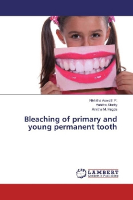 Bleaching of primary and young permanent tooth