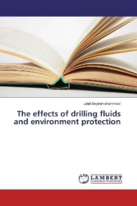 The effects of drilling fluids and environment protection