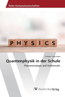 Quantenphysik in der Schule