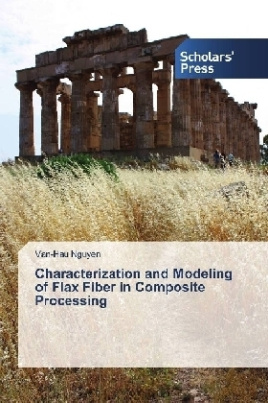 Characterization and Modeling of Flax Fiber in Composite Processing
