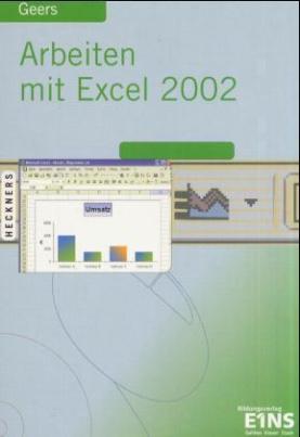 Arbeiten mit Excel 2002