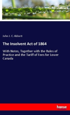 The Insolvent Act of 1864