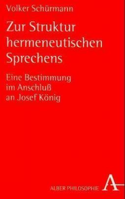Zur Struktur hermeneutischen Sprechens