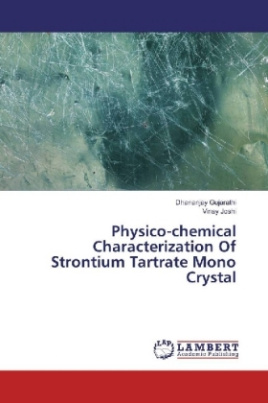 Physico-chemical Characterization Of Strontium Tartrate Mono Crystal