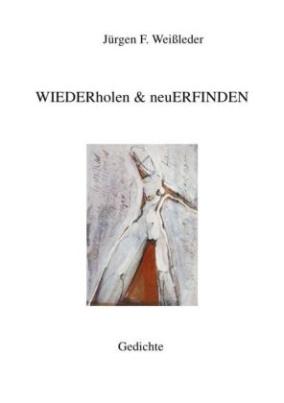 WIEDERholen & neuERFINDEN
