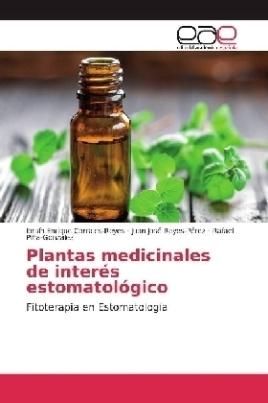 Plantas medicinales de interés estomatológico