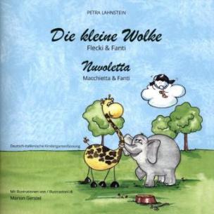 Die kleine Wolke II - Flecki und Fanti - Deutsch-Italienische Kindergartenversion. Nuvoletta