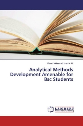 Analytical Methods Development Amenable for Bsc Students