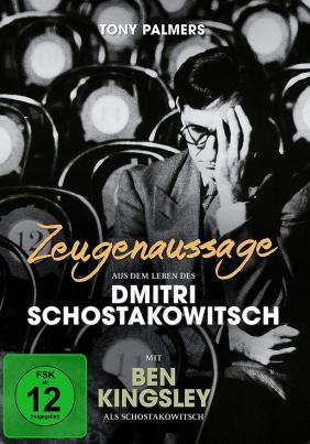 Zeugenaussage - Aus dem Leben des Dimitri Schostakowitsch