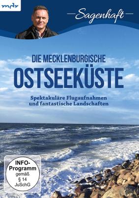 Sagenhaft - Die Mecklenburgische Ostseeküste