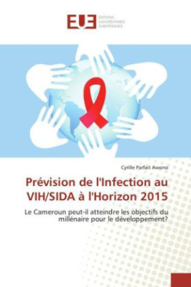 Prévision de l'Infection au VIH/SIDA à l'Horizon 2015