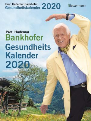 Prof. Bankhofers Gesundheitskalender 2020