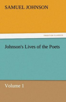 Johnson's Lives of the Poets - Volume 1