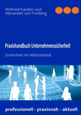 Praxishandbuch Unternehmenssicherheit
