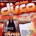 40 Jahre Disco Dance The Disco