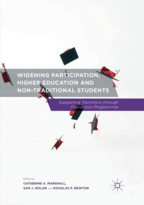 Widening Participation, Higher Education and Non-Traditional Students