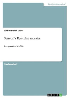 Seneca's Epistulae morales