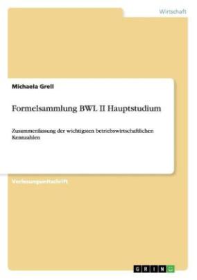 Formelsammlung BWL II Hauptstudium