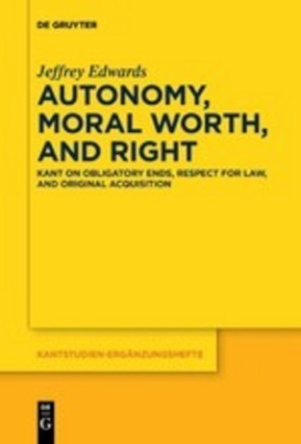 Autonomy, Moral Worth, and Right